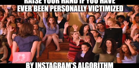 instagram algorithm problems mean girls