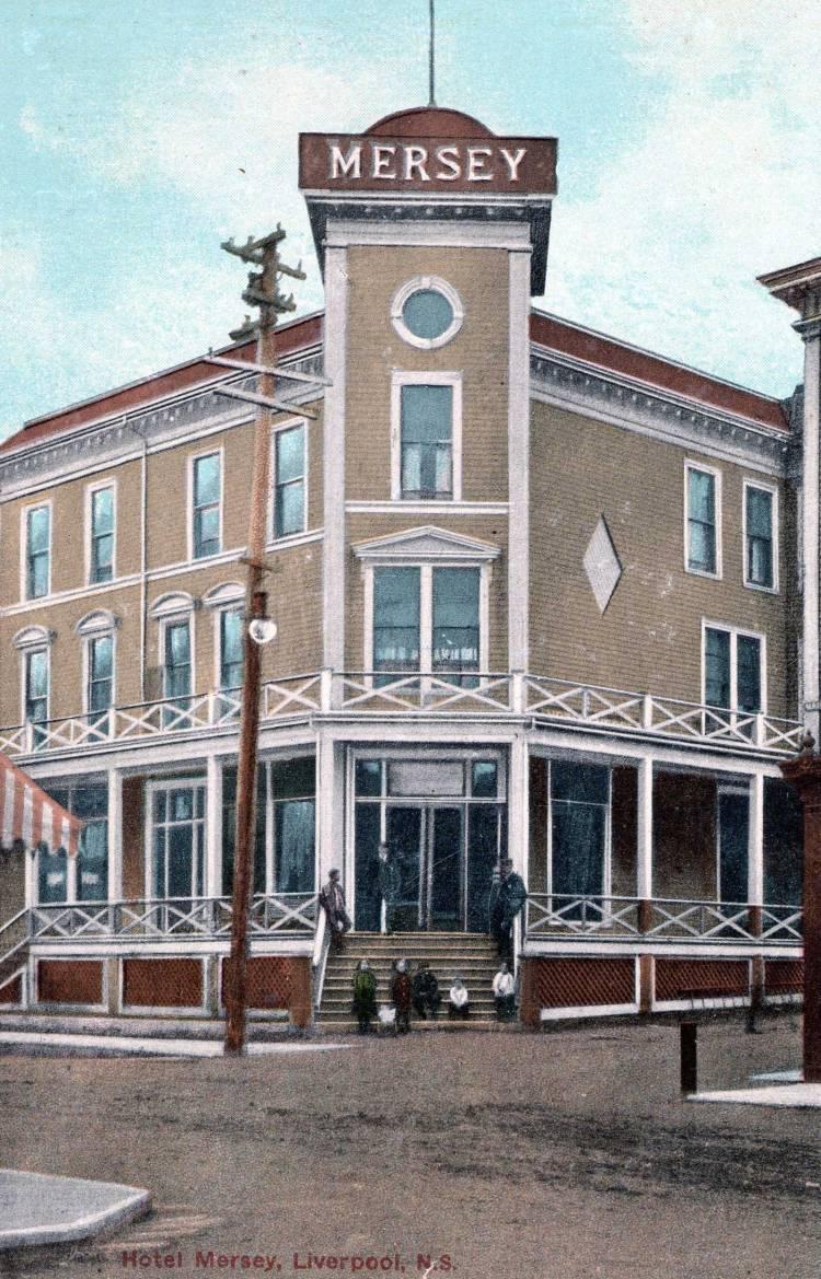 Hotel Mersey, Liverpool, NS   Queens County Museum