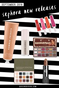 September 2018: New Sephora Beauty Product Releases