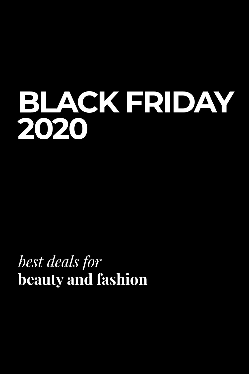 Best Black Friday 2020 Beauty and Fashion Deals