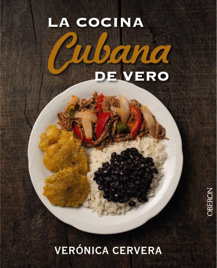 Este libro sobre la cocina cubana acaba de salir al mercado y se consigue en Lectorum.com por $24.95