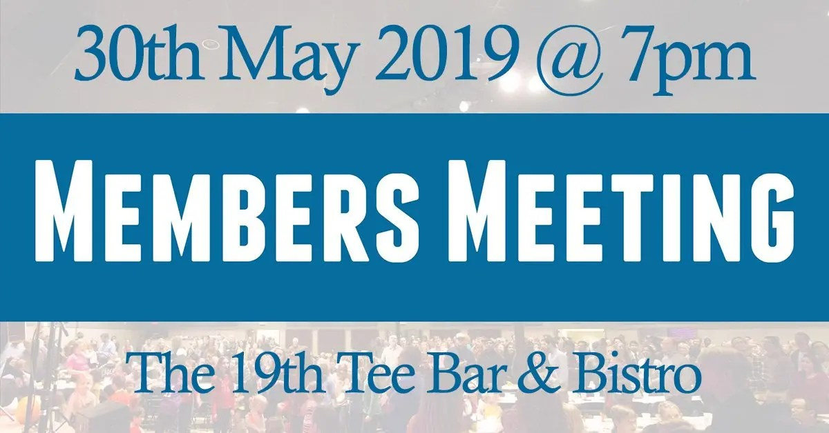 Members Meeting 30th May 2019