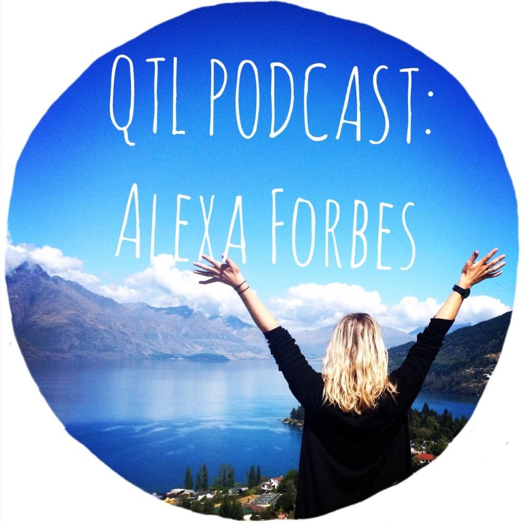 Podcast #15 Alexa Forbes