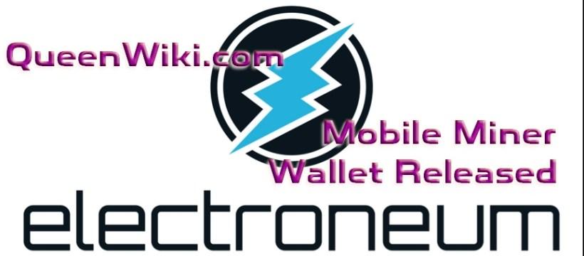 Electroneum Mobile Miner Wallet Released