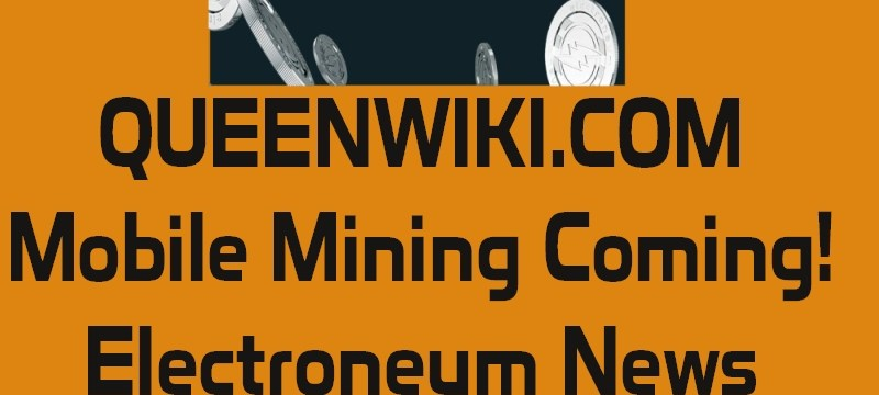 electroneum update March 02, 2018 - Mobile Mining Ready!