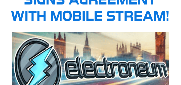Electroneum Signs Contract With Mobile Streams