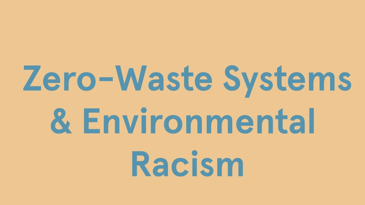 Zero Waste Systems And Environmental Racism