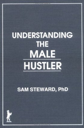 understanding-the-male-hustler-samuel-steward