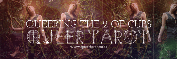 Queering 2 of Cups Tarot Card