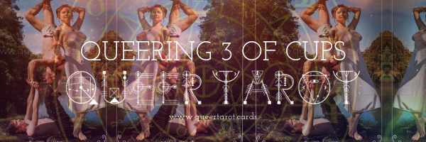 Queering 3 of Cups: Relationship Anarchy   Queer Tarot Cards