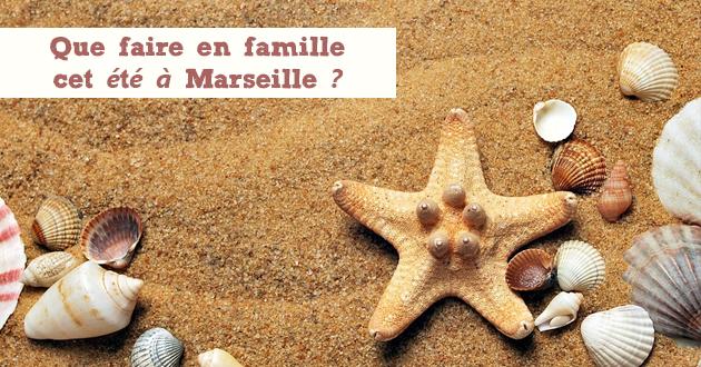 Que faire en famille cet été à Marseille ?