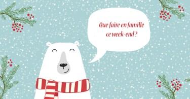 Que faire en famille ce week-end?