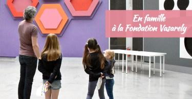 Visite en famille à la fondation Vasarely