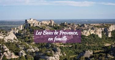 Balade aux Baux de Provence en famille