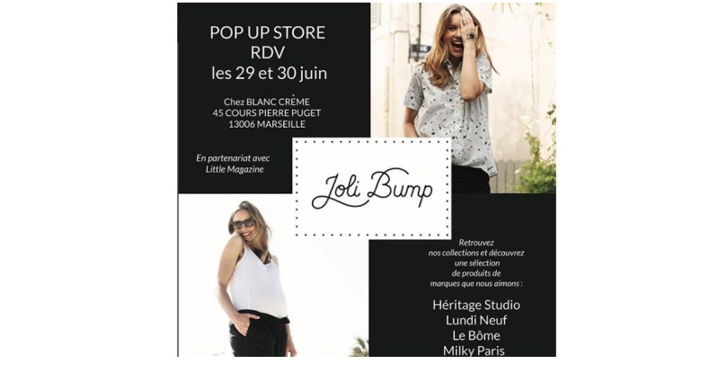 Joli Bump organise un pop-up store à Marseille