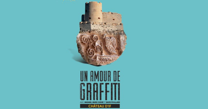 Un amour de Graffiti au Chateau d'if