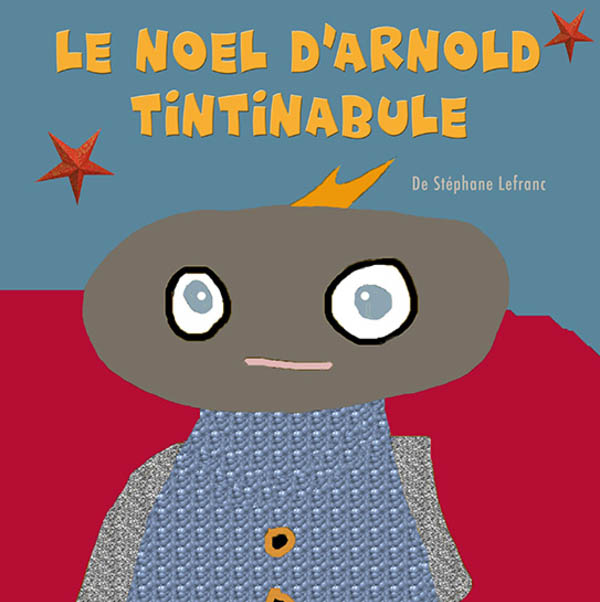 Le Noël d'Arnold Tintinabule