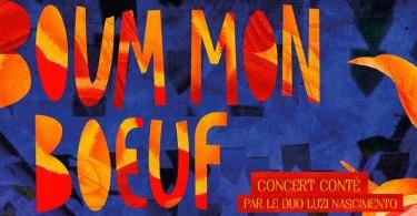 Boum mon Bœuf (concert-conté pour enfant)