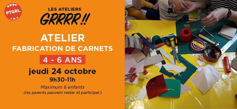 Atelier Grrr: Fabrication de carnets // 4-6 ans