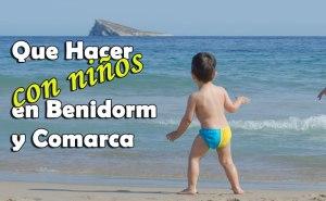Que hacer con niños en Benidorm