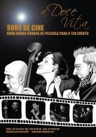 Actuación de: A Doce Vita con Sons de Cine