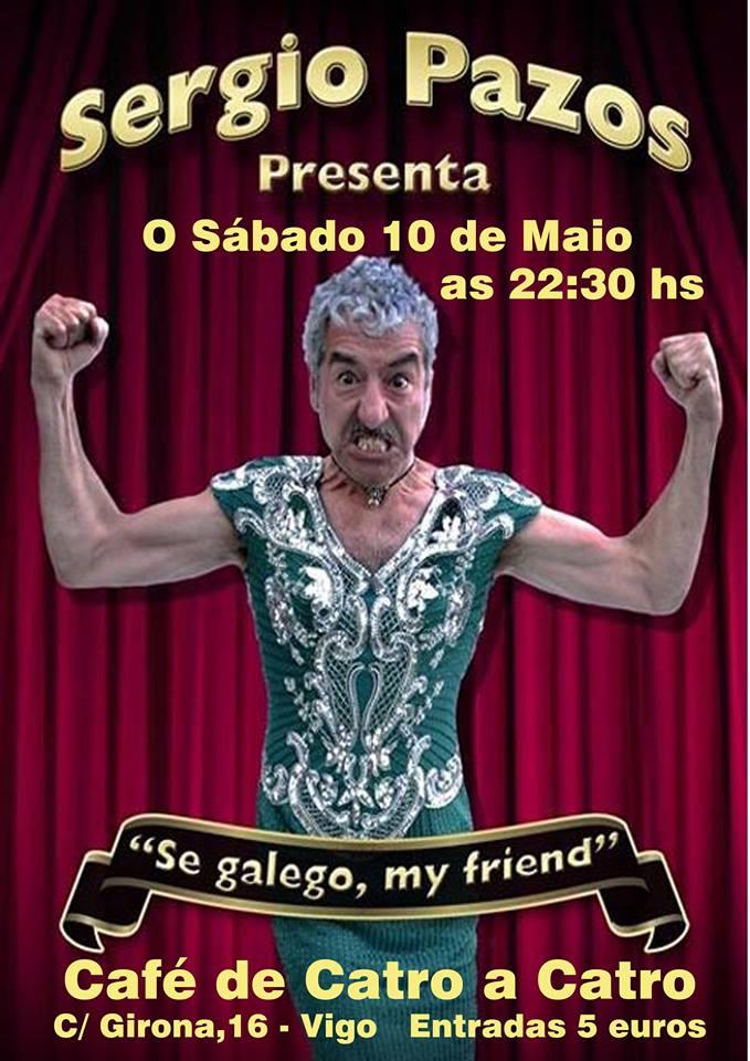 Sergio Pazos Sé galego my friend