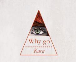 why go kara