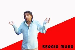 El Show de Sergio Muro. Entrada gratuita.