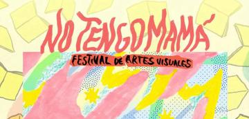 Festival No Tengo Mamá