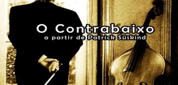 O Contrabaixo de Patrick Süskind