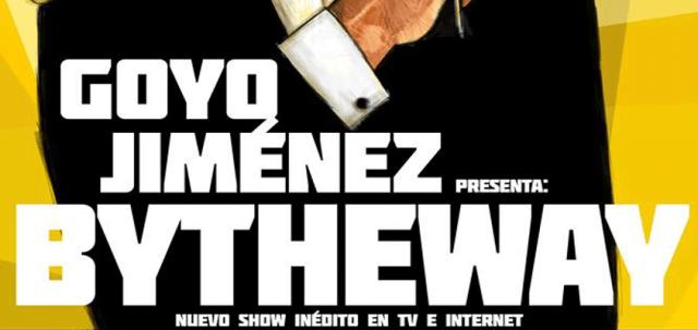 Goyo Jiménez BY THE WAY