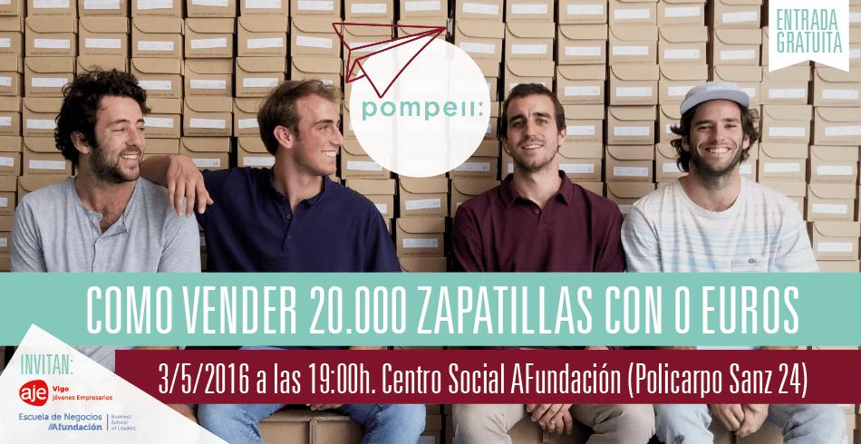 Pompeii: Como vender 20.000 zapatillas con 0 euros