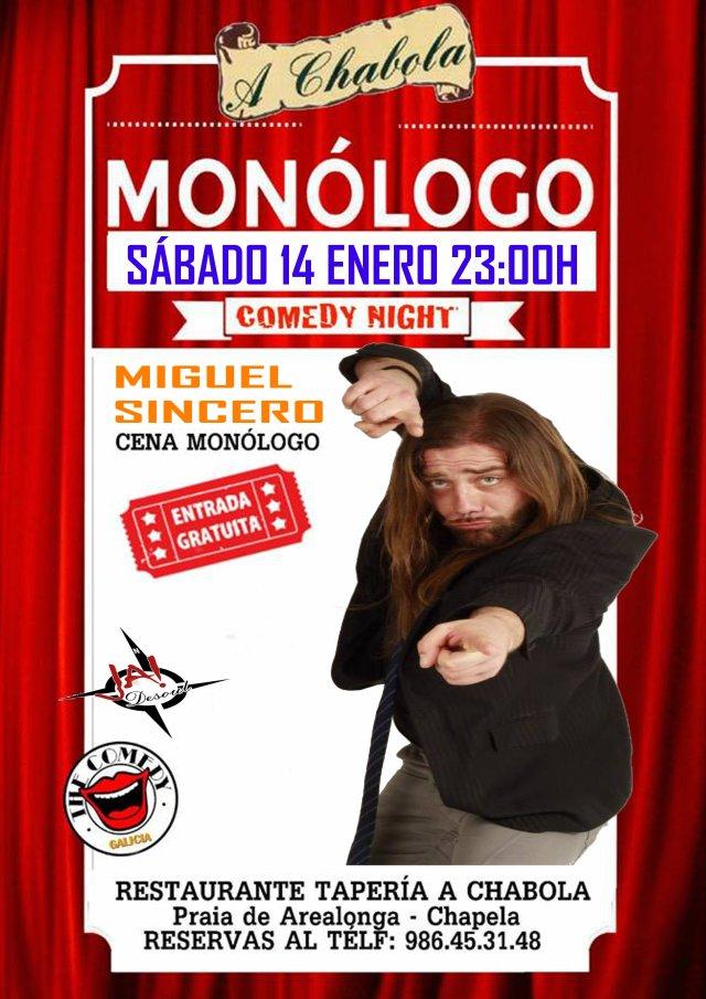 Monólogo de Miguel Sincero