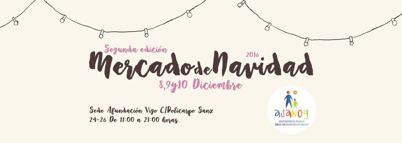 II Mercado Solidario de Navidad ASANOG. Vigo