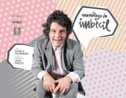 Monólogo do imbécil con Xosé Touriñán.