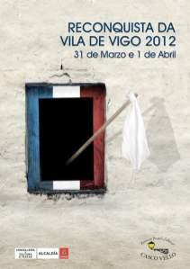 Cartel de la Reconquista de Vigo 2012