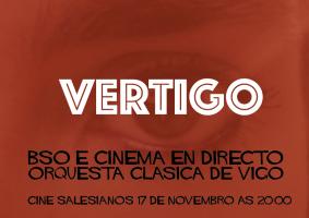 Vertigo   BSO+Cine en directo   Orquesta Clásica de Vigo