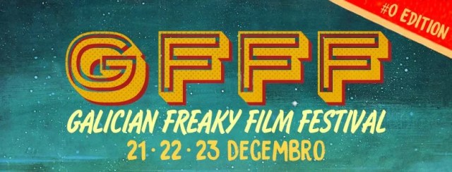 Galician Freaky Film Festival