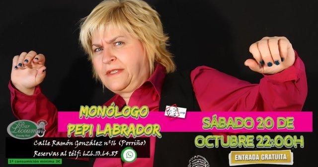 Monólogo de Pepi Labrador