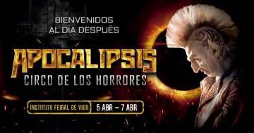 Llega el Apocalipsis… del Circo de los Horrores