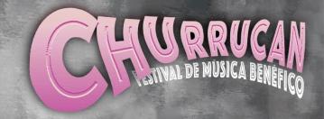 Churrucan – Festival de música benéfico