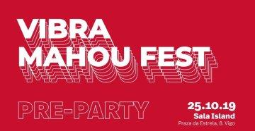 Pre-Party Vibra Mahou Fest