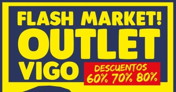 Flash Market! Outlet Vigo