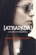 """Atrapada"" de María Isiolett Iglesias"