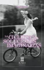 """""""La ciclista de las soluciones imaginarias"""" de Edgar Borges"""