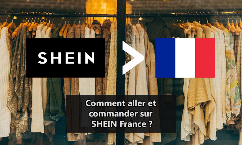 Comment aller et commander sur SHEIN France ?