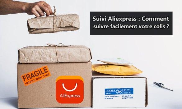 Suivi Aliexpress - Comment suivre facilement votre colis ?