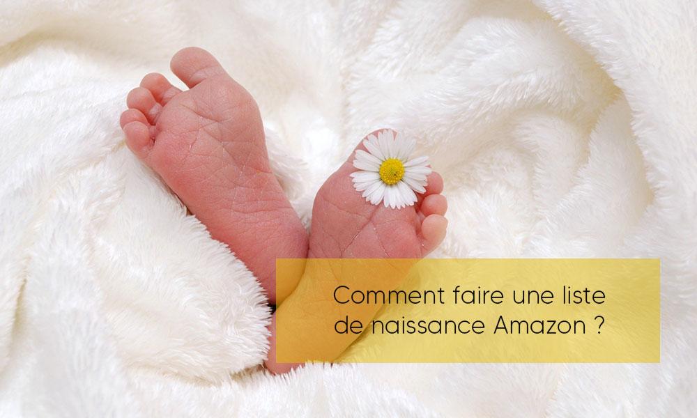 Comment faire une liste de naissance Amazon ?