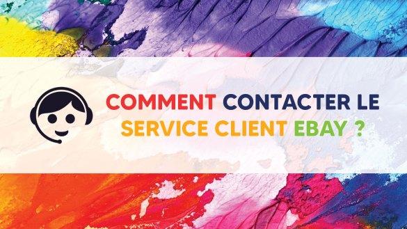 Contacter le service client Ebay