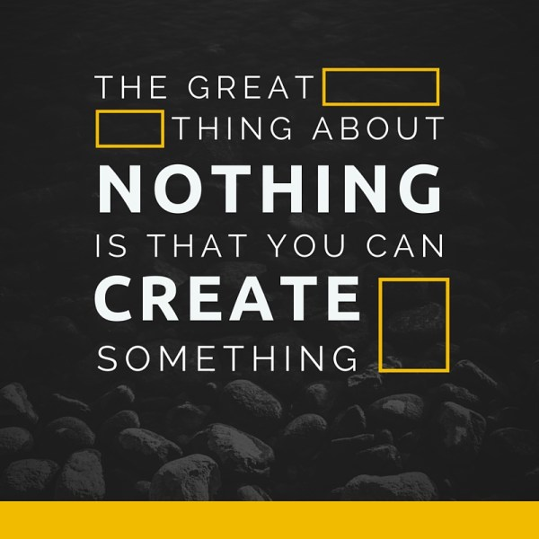 Create Something from Nothing - QueMeansWhat.com